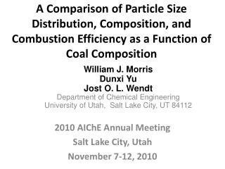 2010  AIChE  Annual Meeting  Salt Lake City, Utah November 7-12,  2010