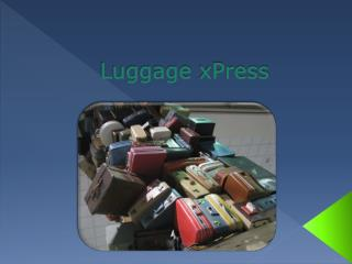 Luggage xPress
