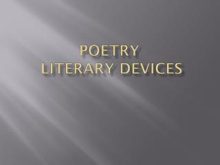 Poetry  Literary Devices