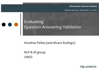 Evaluating Question Answering Validation