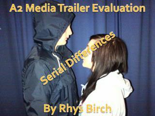 A2 Media Trailer Evaluation