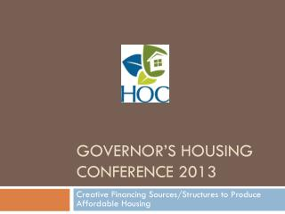 Governor's Housing Conference 2013