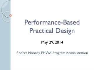 Performance-Based Practical  Design