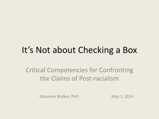 It's Not about Checking a Box