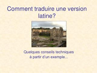 Comment traduire une version latine?