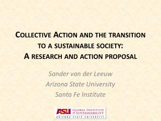 Collective Action and the transition to a sustainable  society: A research and action proposal