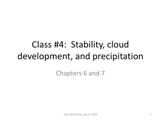 Class #4:  Stability, cloud development, and precipitation