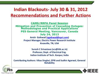 Indian Blackouts-  July 30 & 31, 2012 Recommendations and  Further Actions