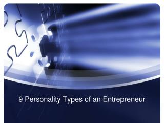 9  Personality Types  of an Entrepreneur