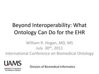 Beyond Interoperability: What Ontology Can Do for the EHR