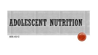 Adolescent Nutrition