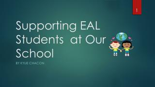 Supporting  EAL  Students  at Our School