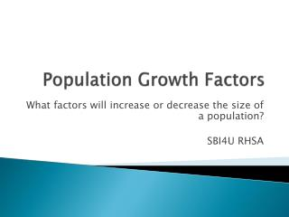 Population Growth Factors