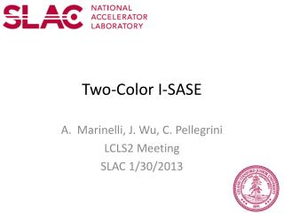 Two-Color I-SASE