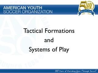 Tactical Formations  and  Systems of Play