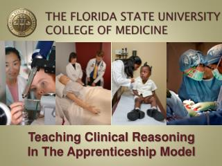 Teaching Clinical Reasoning                                       In The Apprenticeship Model