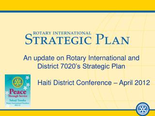 An update on Rotary International and District 7020's Strategic Plan