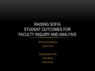 Raising SOFIA Student Outcomes for Faculty Inquiry and Analysis
