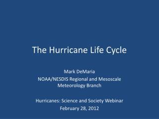 The Hurricane Life Cycle