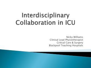 I nterdisciplinary Collaboration in ICU