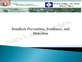 Deadlock Prevention, Avoidance, and Detection