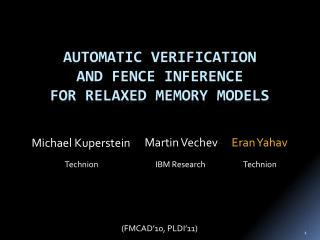 Automatic verification  and fence inference  for relaxed memory models