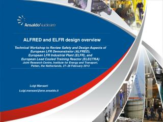 ALFRED and ELFR design overview