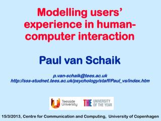 Modelling users' experience in human-computer interaction  Paul van  Schaik