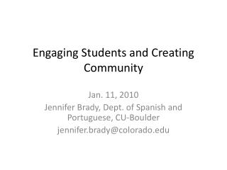 Engaging Students and Creating Community