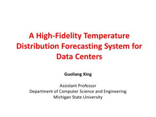 A High-Fidelity Temperature Distribution Forecasting System for Data Centers
