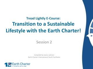 Tread  Lightly E-Course: Transition to a Sustainable Lifestyle with the Earth Charter!