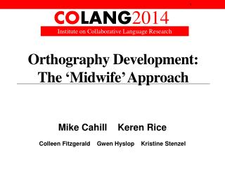 Orthography Development:  The  ' M idwife '  Approach