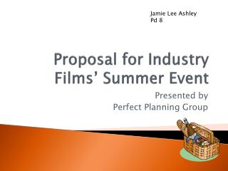 Proposal for Industry Films' Summer Event