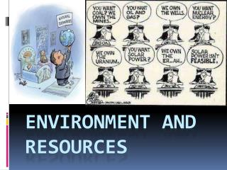 Environment and Resources
