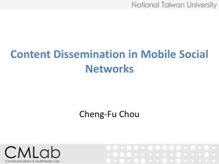 Content Dissemination in Mobile Social Networks