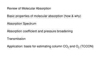 Review of Molecular Absorption Basic properties of molecular absorption (how & why)