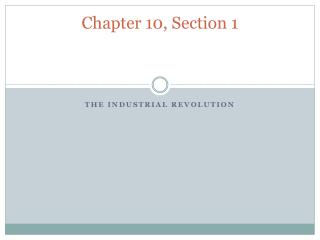 Chapter 10, Section 1