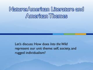 Nature: American Literature and American Themes