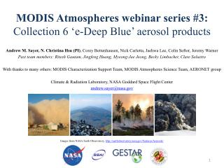 MODIS Atmospheres webinar series #3:  Collection 6 'e-Deep Blue' aerosol products