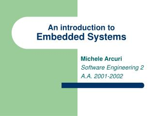 An introduction to Embedded Systems