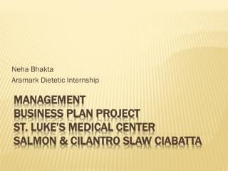 Neha Bhakta Aramark Dietetic Internship