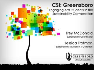 CSI: Greensboro  Engaging Arts Students in the Sustainability Conversation
