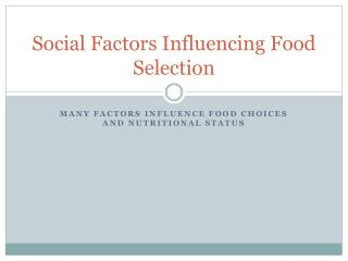 Social Factors Influencing Food Selection