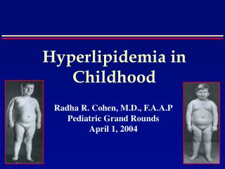 Hyperlipidemia in Childhood