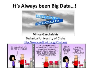 It's Always been Big Data…!
