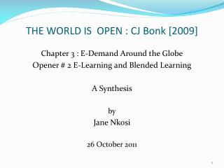 THE WORLD IS  OPEN : CJ Bonk [2009]