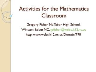 Activities for the Mathematics Classroom