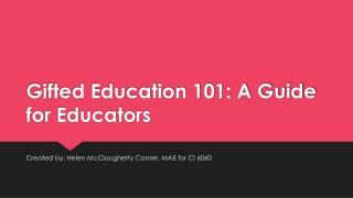 Gifted Education 101: A Guide for Educators