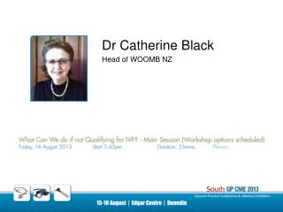 Dr Catherine Black Head of WOOMB NZ