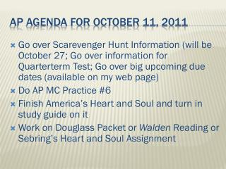 AP Agenda for  october  11, 2011